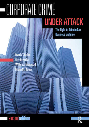 Corporate Crime Under Attack The Fight to Criminalize Business Violence book cover