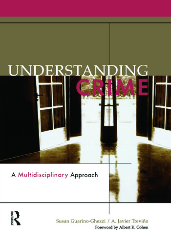 Understanding Crime A Multidisciplinary Approach book cover