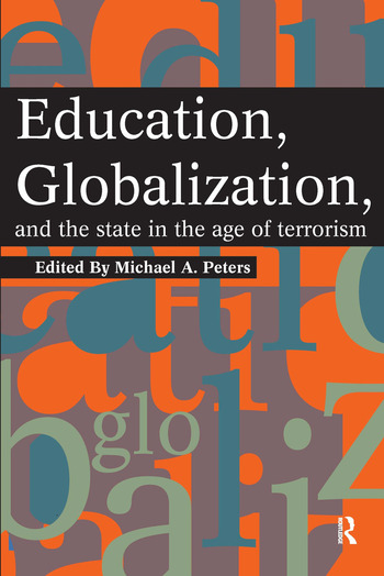Education, Globalization and the State in the Age of Terrorism book cover