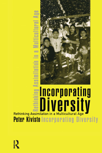 Incorporating Diversity Rethinking Assimilation in a Multicultural Age book cover