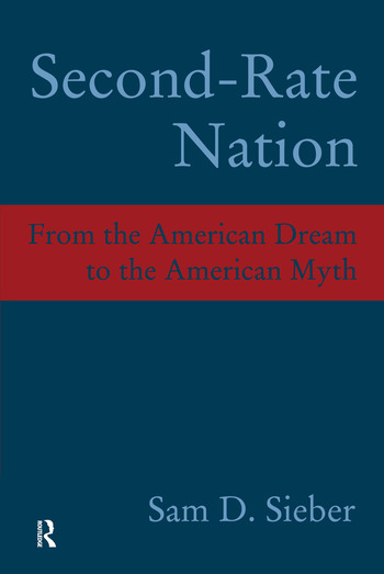 Second-Rate Nation From the American Dream to the American Myth book cover