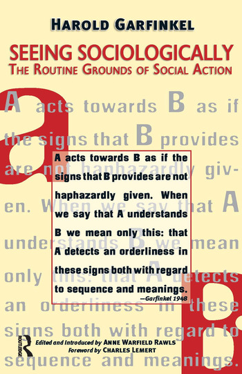 Seeing Sociologically The Routine Grounds of Social Action book cover
