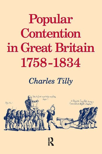 Popular Contention in Great Britain, 1758-1834 book cover