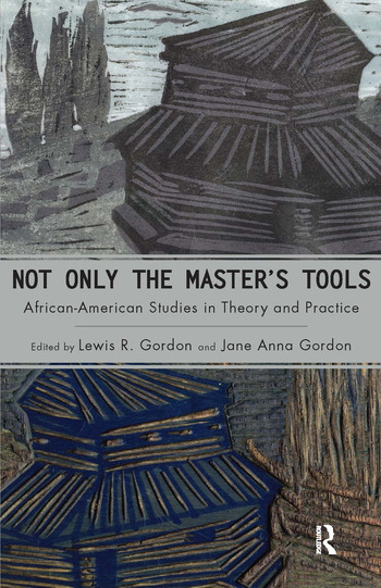 Not Only the Master's Tools African American Studies in Theory and Practice book cover