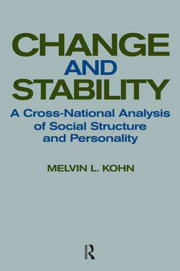 Change and Stability A Cross-national Analysis of Social Structure and Personality book cover