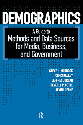 Demographics A Guide to Methods and Data Sources for Media, Business, and Government book cover
