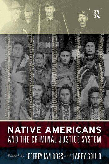 Native Americans and the Criminal Justice System Theoretical and Policy Directions book cover