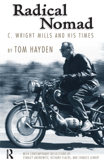 Radical Nomad C. Wright Mills and His Times book cover
