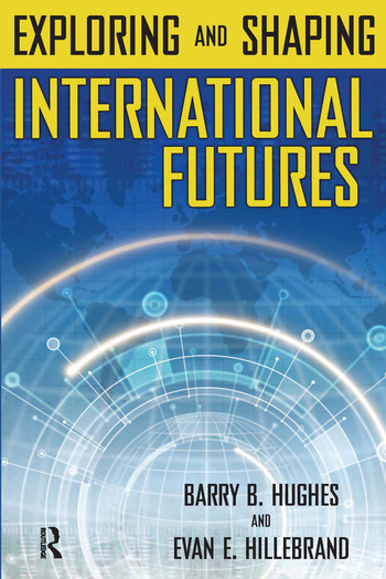 Exploring and Shaping International Futures book cover