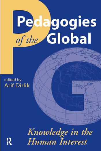 Pedagogies of the Global Knowledge in the Human Interest book cover