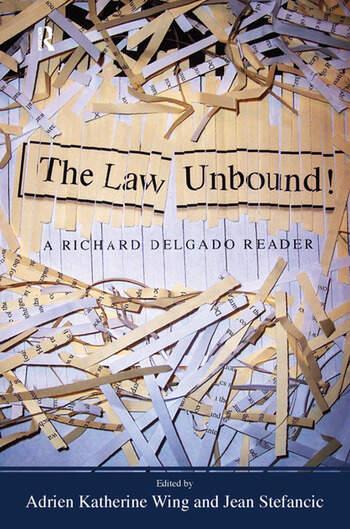 Law Unbound! A Richard Delgado Reader book cover