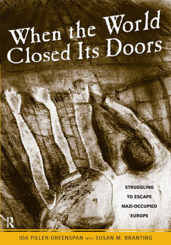 When the World Closed Its Doors Struggling to Escape Nazi-occupied Europe book cover