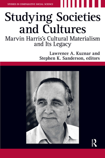 Studying Societies and Cultures Marvin Harris's Cultural Materialism and its Legacy book cover