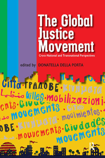 Global Justice Movement Cross-national and Transnational Perspectives book cover