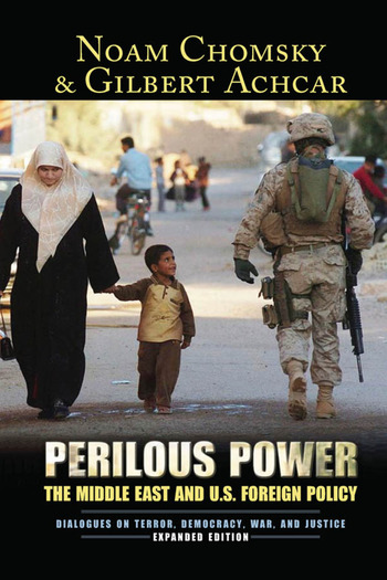 Perilous Power The Middle East and U.S. Foreign Policy Dialogues on Terror, Democracy, War, and Justice book cover