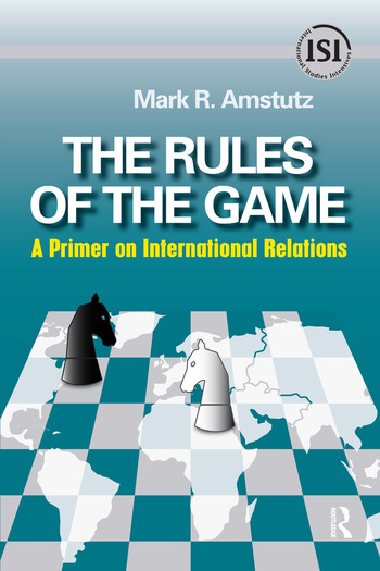 Rules of the Game A Primer on International Relations book cover