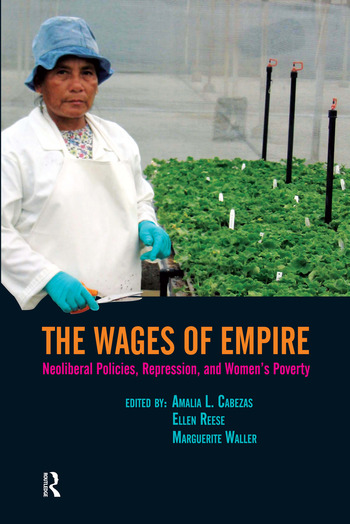 Wages of Empire Neoliberal Policies, Repression, and Women's Poverty book cover