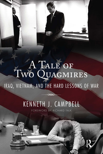 Tale of Two Quagmires Iraq, Vietnam, and the Hard Lessons of War book cover