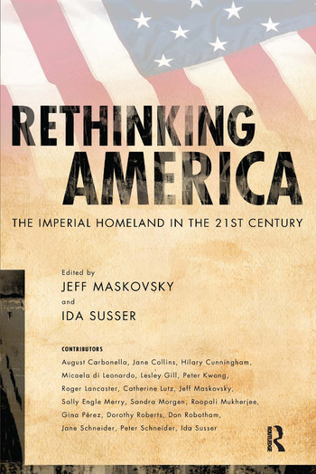 Rethinking America The Imperial Homeland in the 21st Century book cover