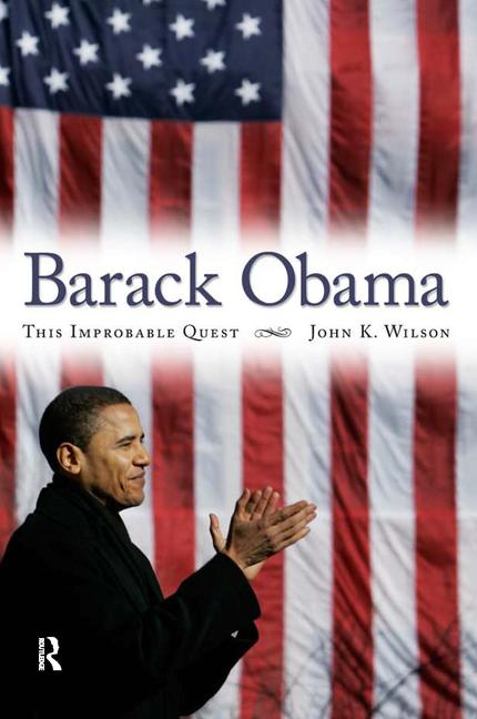Barack Obama This Improbable Quest book cover