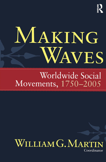 Making Waves Worldwide Social Movements, 1750-2005 book cover