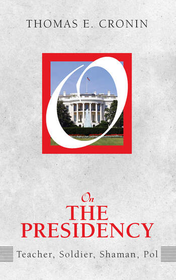 On the Presidency Teacher, Soldier, Shaman, Pol book cover