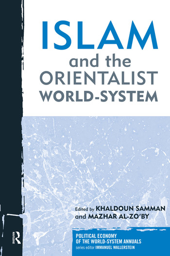 Islam and the Orientalist World-system book cover