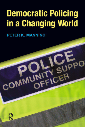 Democratic Policing in a Changing World book cover