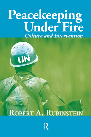Peacekeeping Under Fire Culture and Intervention book cover