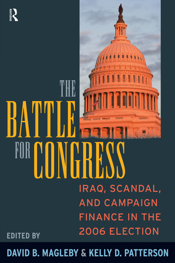 Battle for Congress Iraq, Scandal, and Campaign Finance in the 2006 Election book cover