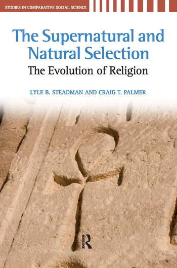 Supernatural and Natural Selection Religion and Evolutionary Success book cover