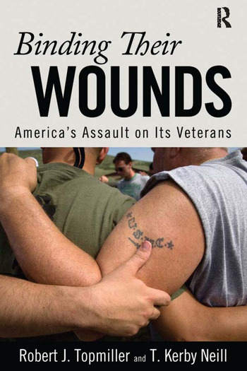 Binding Their Wounds America's Assault on Its Veterans book cover