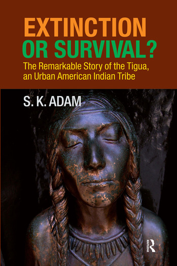 Extinction or Survival? The Remarkable Story of the Tigua, an Urban American Urban Tribe book cover
