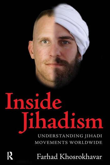 Inside Jihadism Understanding Jihadi Movements Worldwide book cover