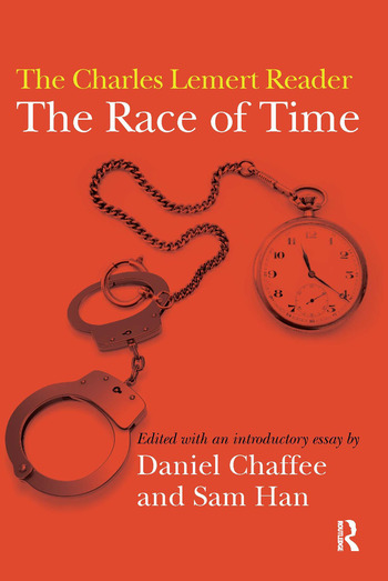 Race of Time A Charles Lemert Reader book cover