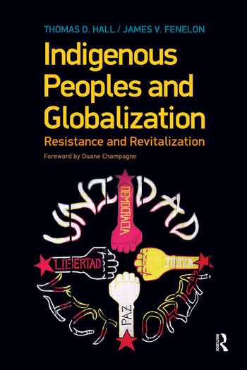 Indigenous Peoples and Globalization Resistance and Revitalization book cover
