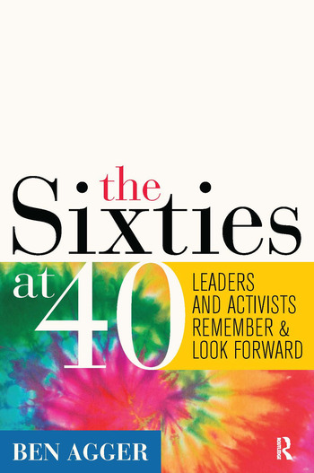 Sixties at 40 Leaders and Activists Remember and Look Forward book cover