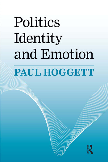 Politics, Identity and Emotion book cover