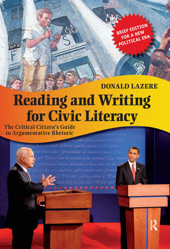 Reading and Writing for Civic Literacy The Critical Citizen's Guide to Argumentative Rhetoric book cover