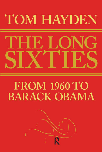 Long Sixties From 1960 to Barack Obama book cover