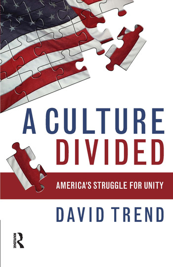 Culture Divided America's Struggle for Unity book cover