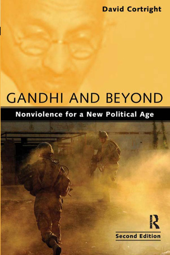 Gandhi and Beyond Nonviolence for a New Political Age book cover