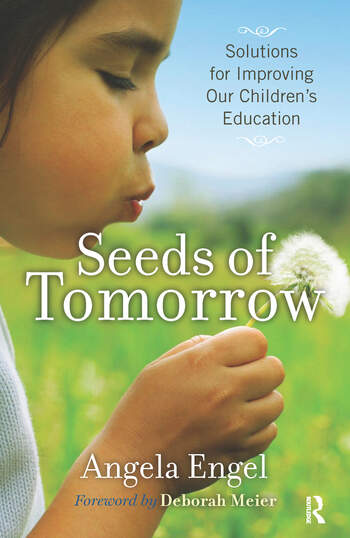 Seeds of Tomorrow Solutions for Improving Our Children's Education book cover