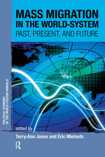 Mass Migration in the World-system Past, Present, and Future book cover