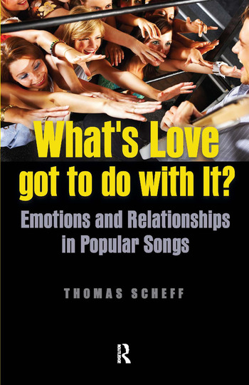 What's Love Got to Do with It? Emotions and Relationships in Pop Songs book cover