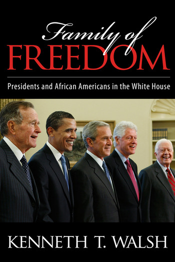 Family of Freedom Presidents and African Americans in the White House book cover