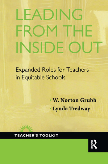 Leading from the Inside Out Expanded Roles for Teachers in Equitable Schools book cover
