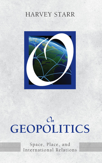On Geopolitics Space, Place, and International Relations book cover