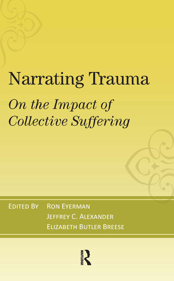 Narrating Trauma On the Impact of Collective Suffering book cover