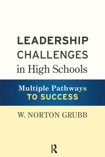 Leadership Challenges in High Schools Multiple Pathways to Success book cover